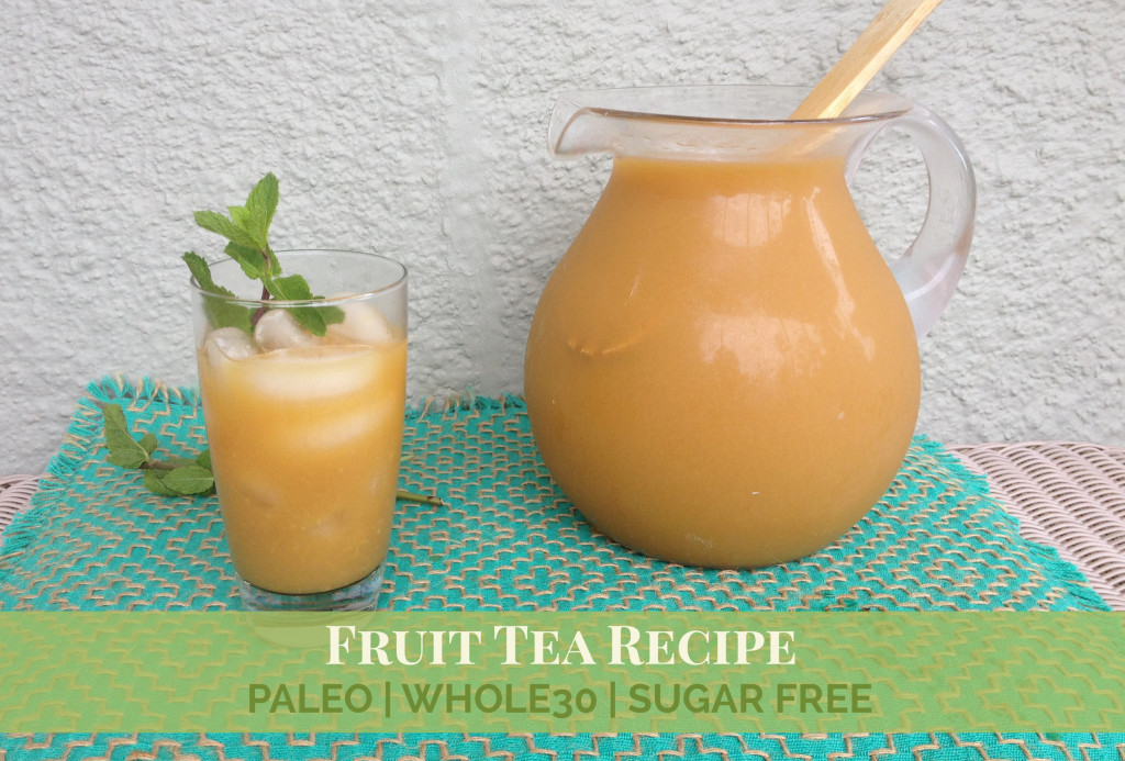 Paleo Fruit Tea Recipe | Bread and Company Fruit Tea Recipe #breadandcompany #fruittea #sweettea #paleo #whole30 #paleorecipes #whole30recipes