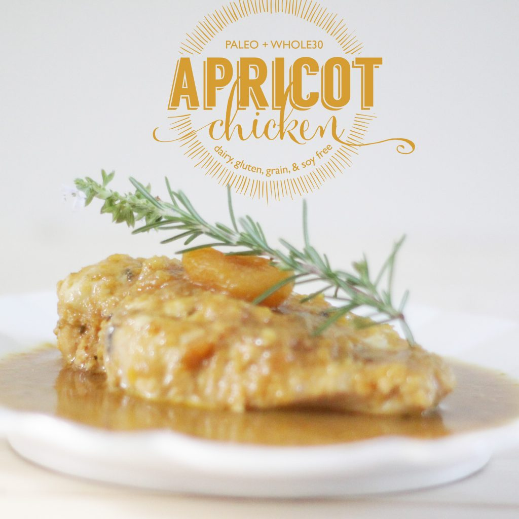 Paleo Apricot Chicken Recipe | #whole30 #whole30recipes #paleo #paleorecipes #oliveyouwhole