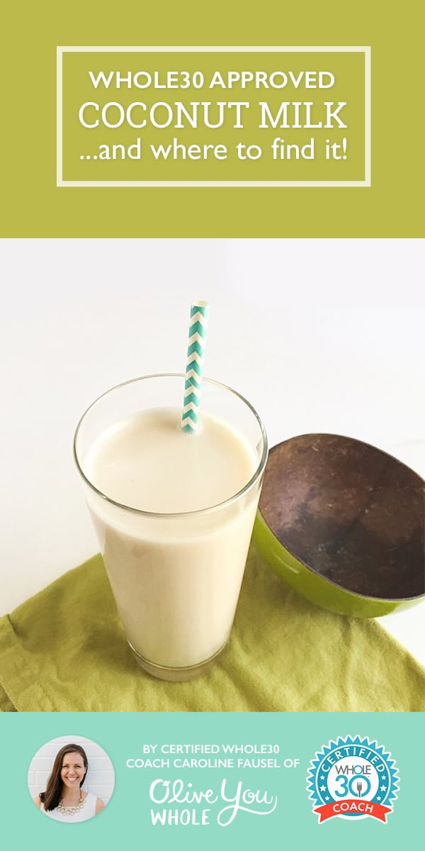 Whole30 Approved Coconut Milk Brands and Where to Find Them