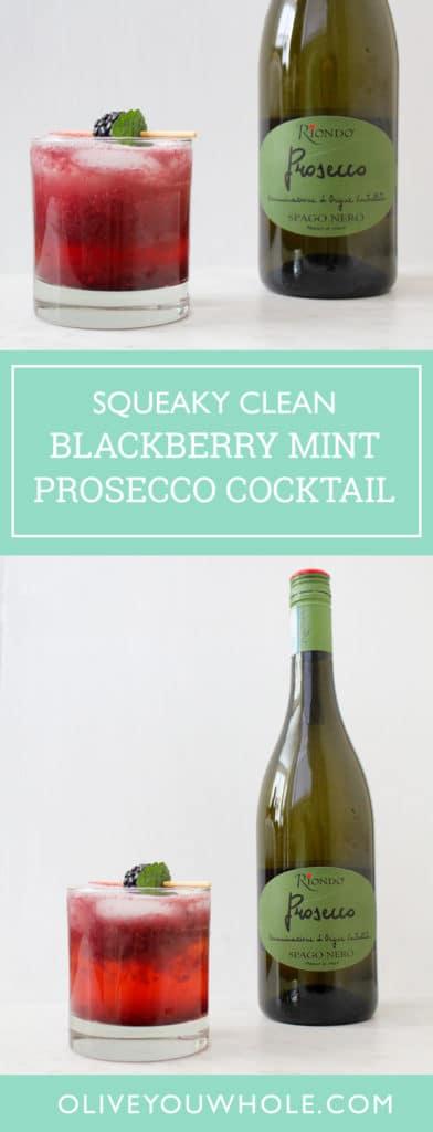 Clean Blackberry Mint Prosecco Cocktail Recipe