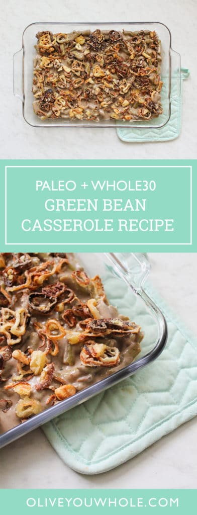 Paleo Whole30 Green Bean Casserole