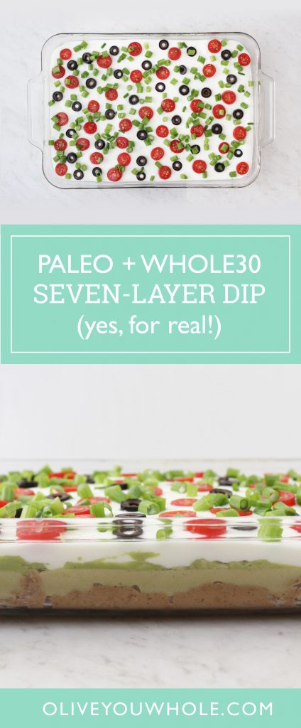 Paleo + Whole30 Seven-Layer Dip Recipe