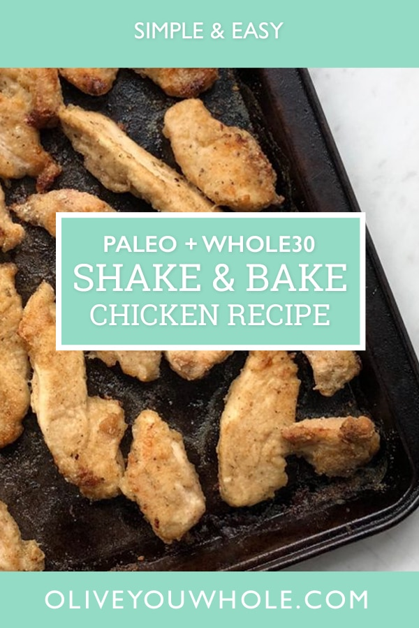Paleo + Whole30 Shake and Bake Chicken Recipe