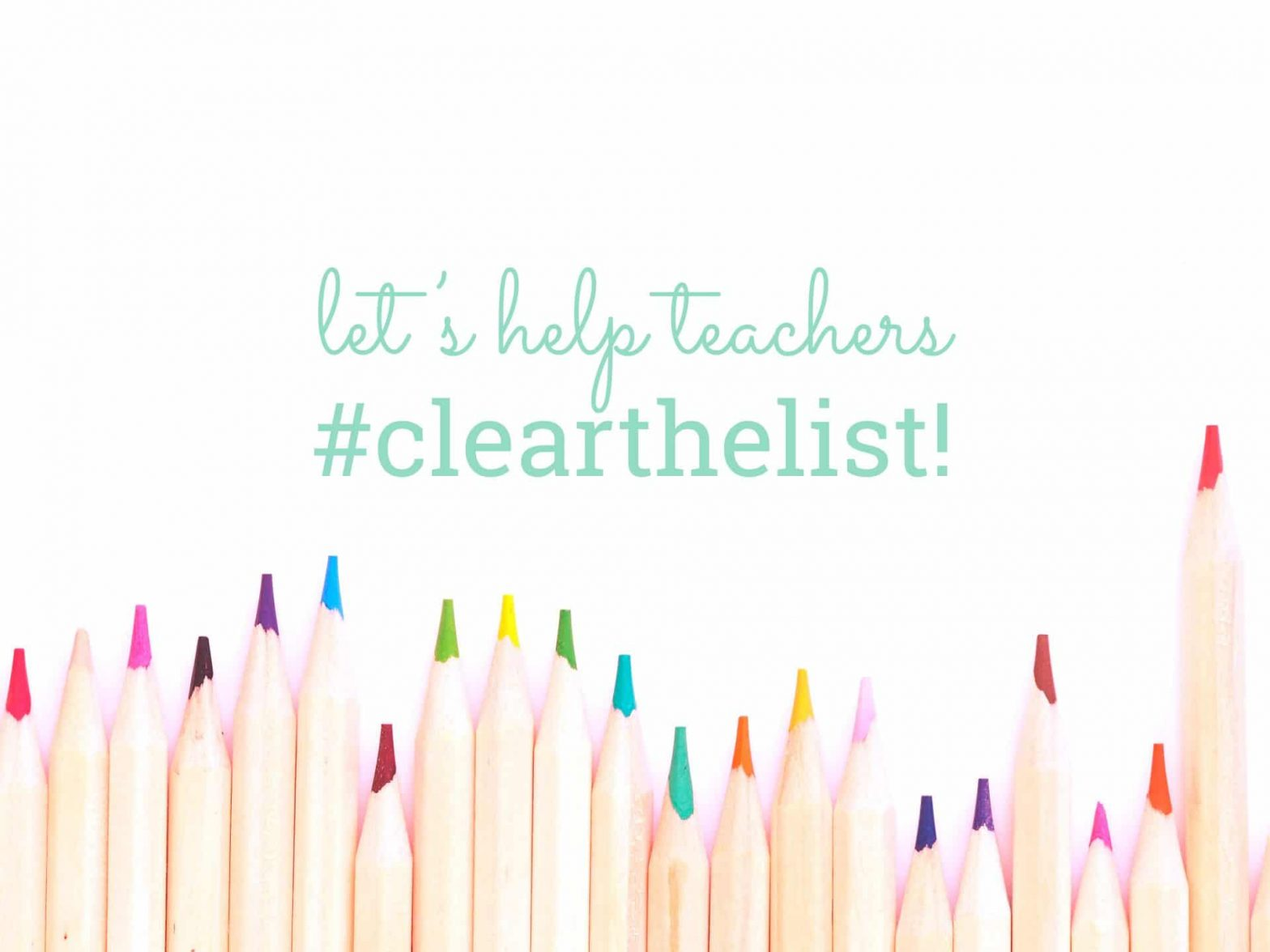 Let's help teachers #clearthelist!
