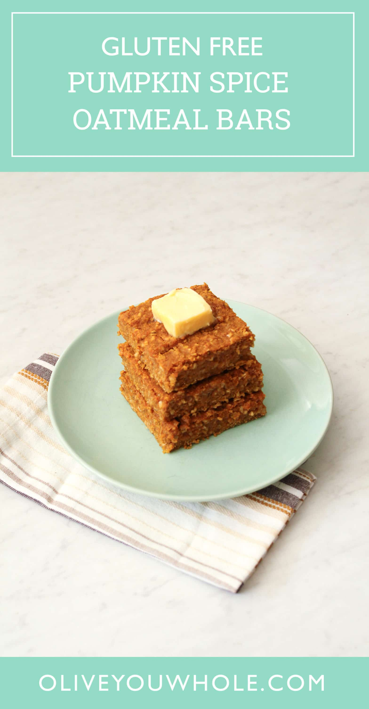 Gluten Free Pumpkin Spice Oatmeal Bars Recipe Pin