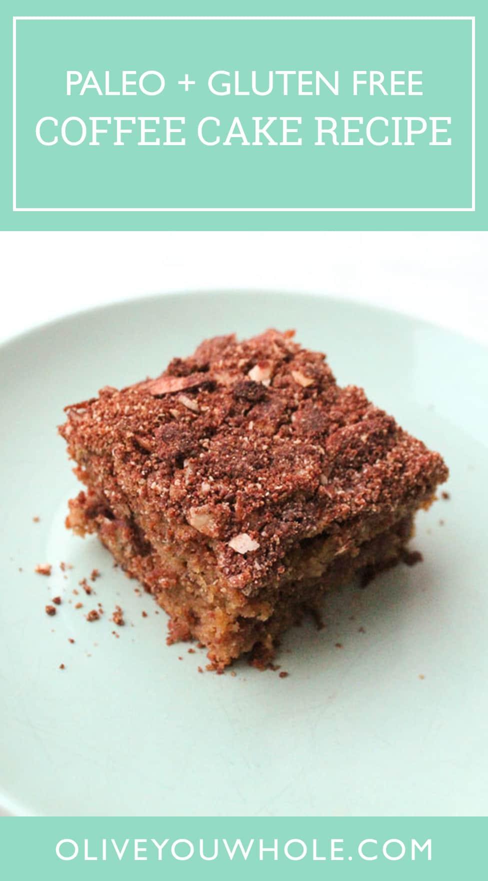 Paleo Sour Cream Coffee Cake Recipe