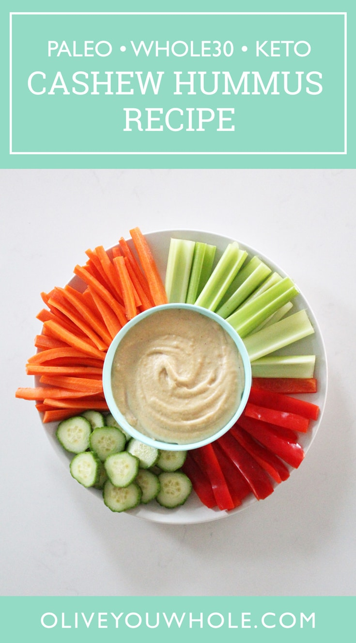 Cashew Hummus Recipe (Whole30 + Paleo + Keto)