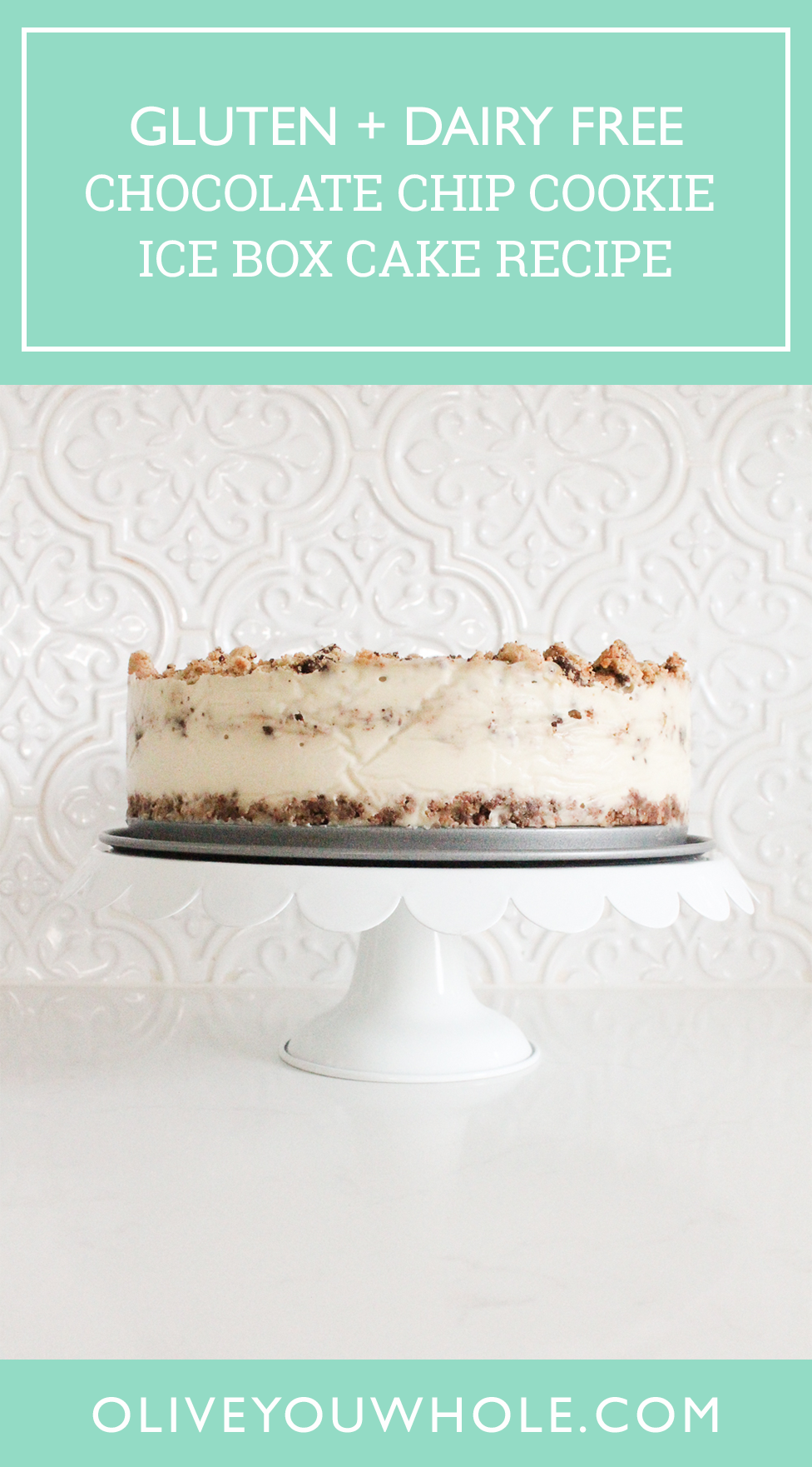 Chocolate Chip Cookie Ice Box Cake Recipe Pinterest