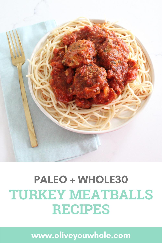 Turkey Meatballs Recipe (Whole30 + Paleo)
