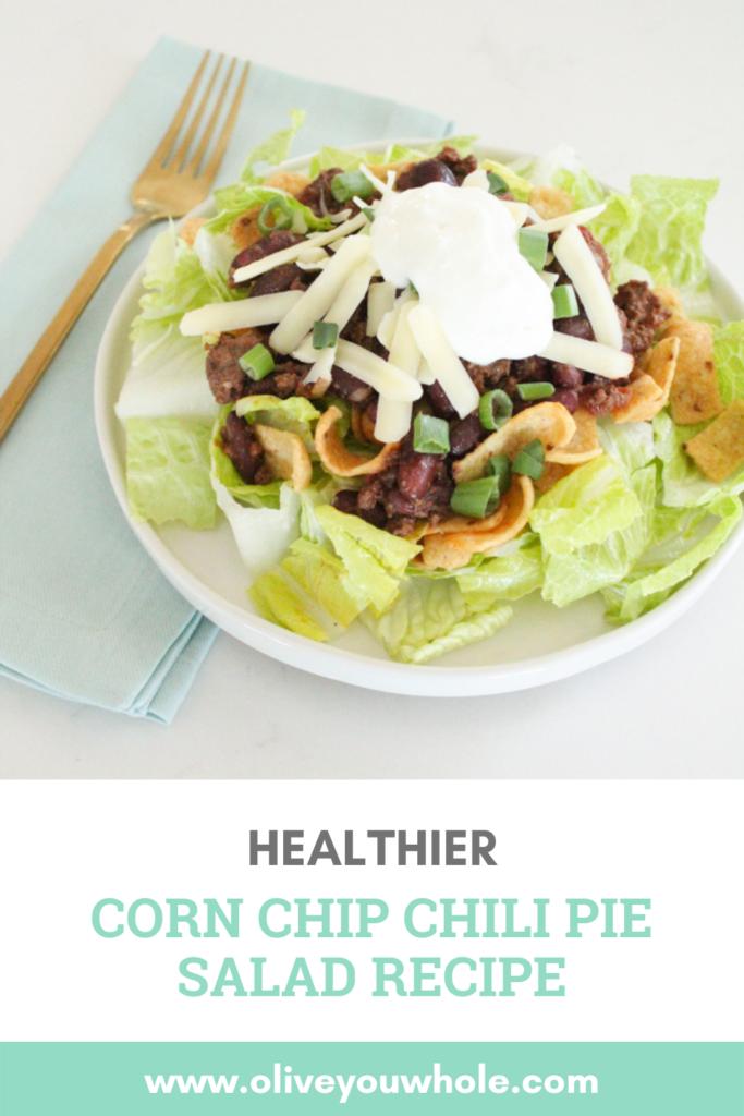 Corn Chip Chili Pie Salad Pinterest