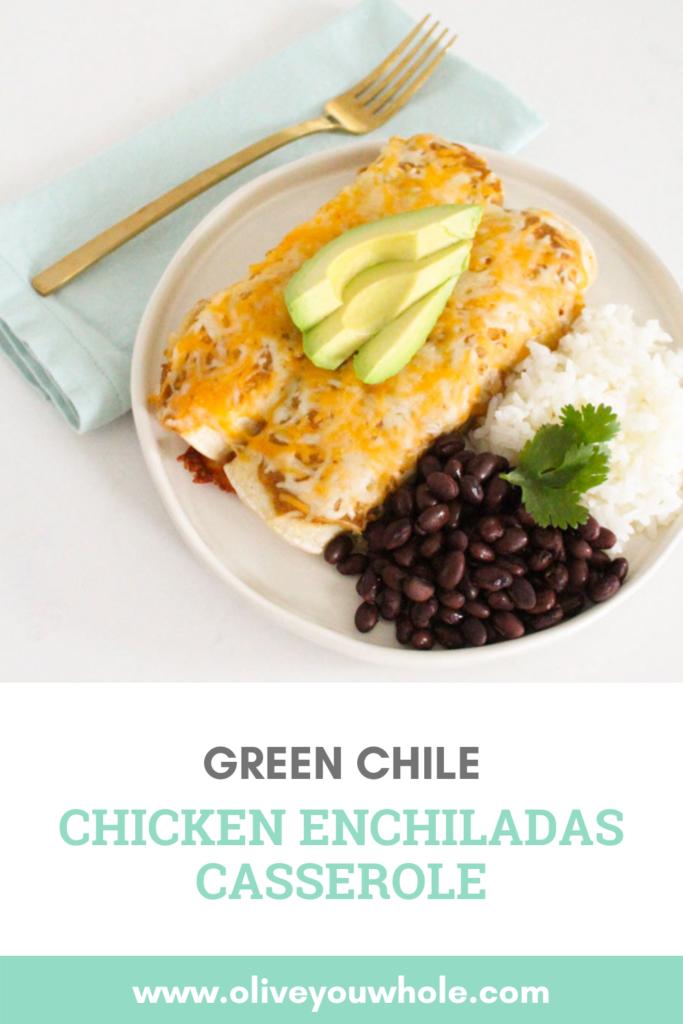 Green Chile Chicken Enchiladas Casserole Pinterest
