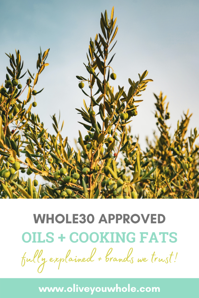 Whole30 Oils and Cooking Fats Pinterest